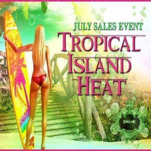 SWANK Tropical Island Heat July 07 2018
