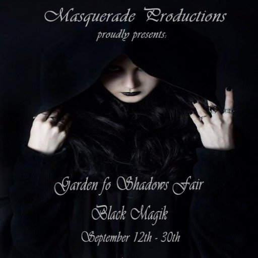 Garden of Shadows Fair Black Magik Sept 2018