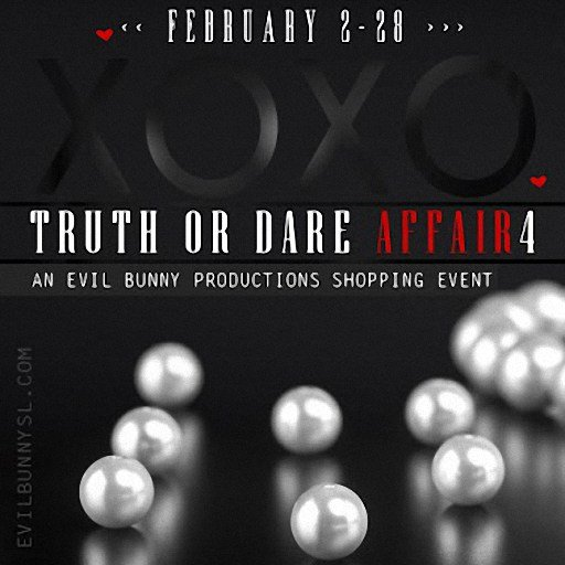 Evilbunny Truth or Dare Affair March 2019