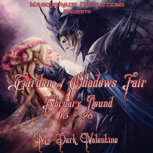 Garden of Shadows My Dark Valentine Feb 2019